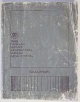 1986 Cadillac Cimarron Factory Service Manual - Original Shop Repair Book