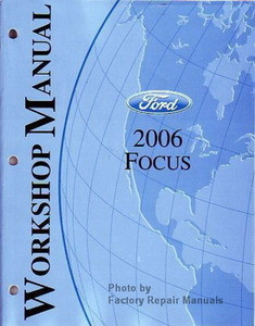 2006 ford focus factory service manual original shop. Black Bedroom Furniture Sets. Home Design Ideas
