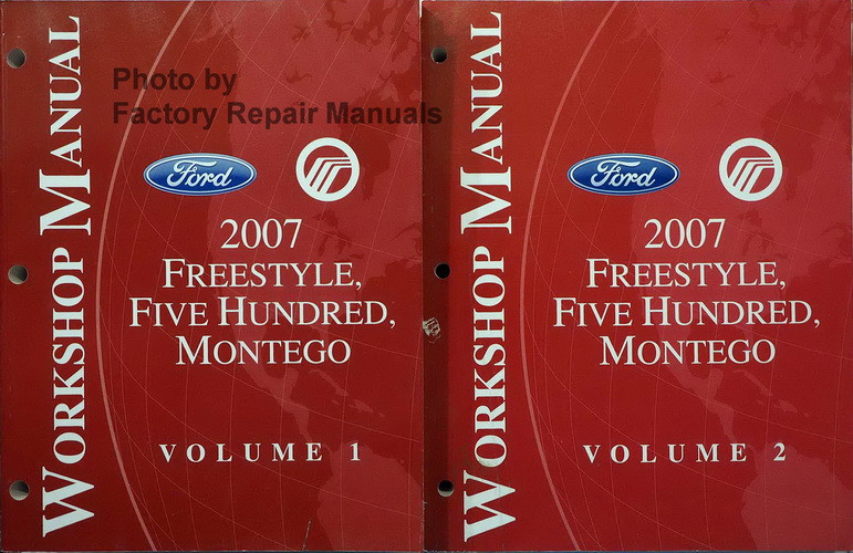 2007 Ford Freestyle  Five Hundred  Mercury Montego Factory