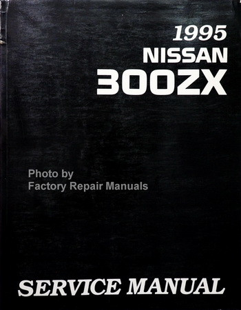 1995 nissan 300zx factory service manual original shop. Black Bedroom Furniture Sets. Home Design Ideas