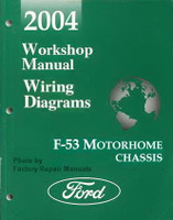 2004 Workshop Manual Wiring Diagrams F-53 Motorhome Chassis Ford