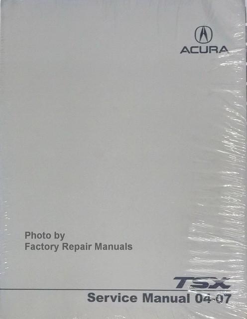 2004 2007 acura tsx factory service manual original shop. Black Bedroom Furniture Sets. Home Design Ideas