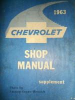 1963 Chevrolet Bel Air, Biscayne, Impala Factory Shop Manual Supplement