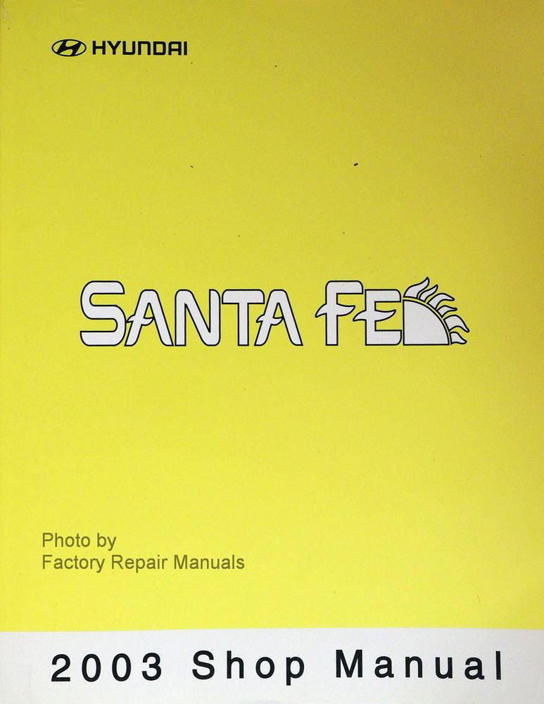 2003 Hyundai Santa Fe Factory Service Manual Original Shop
