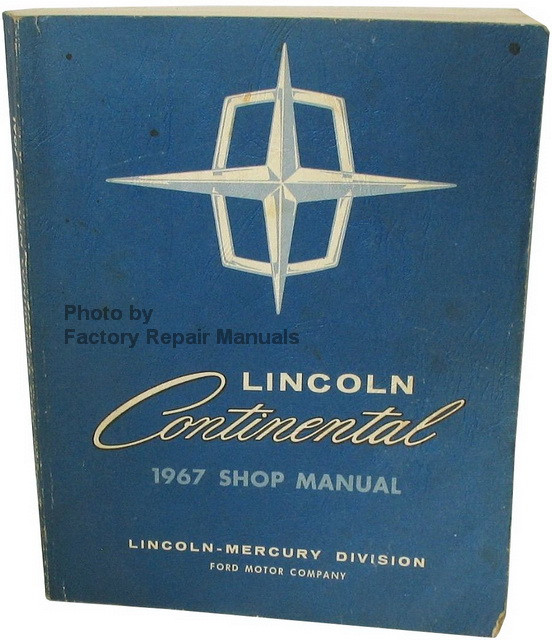 1967 lincoln continental factory shop manual original ford service repair factory repair manuals. Black Bedroom Furniture Sets. Home Design Ideas
