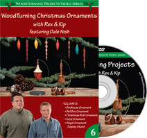 DVD Woodturning Christmas Ornaments With Kip an Rex Volume 6