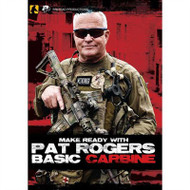 Make Ready With Pat Rogers - Basic Carbine DVD