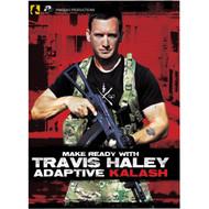 Make Ready With Travis Haley - Adaptive Kalash DVD