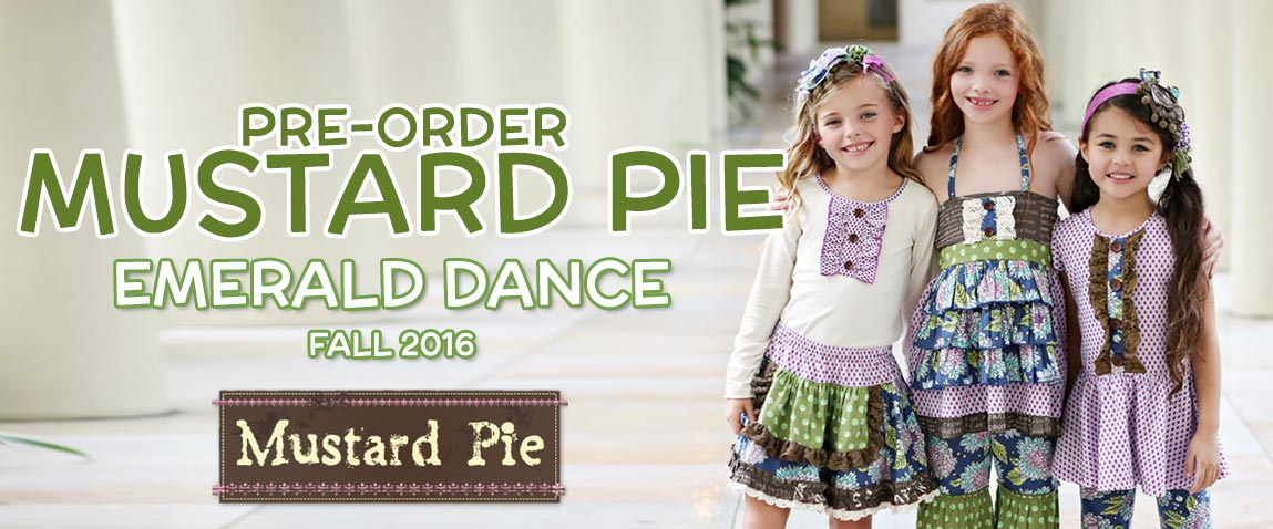 Mustard Pie Fall 2016 Emerald Dance Pre-Orders
