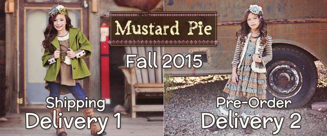 Mustard Pie Fall 2015 Delivery 1 & 2