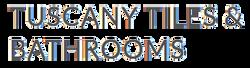Tuscany Tiles & Bathrooms