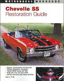 1966 1967 1969 1970 1971 CHEVELLE RESTORATION GUIDE