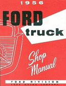 1956 FORD TRUCK SHOP MANUAL-ALL MODELS-F100 THRU F900