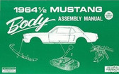 1964 1/2 64 FORD MUSTANG BODY ASSEMBLY MANUAL