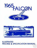 1965 FALCON ILLUSTRATED FACTS & FEATURE MANUAL