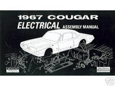 1967 67 COUGAR ELECTRICAL ASSEMBLY MANUAL