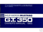 1965 65 SHELBY G.T. 350 OWNER'S MANUAL