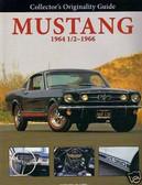 1964 1/2 65 66 MUSTANG/GT -THE RESTORER'S GUIDE-NEW 09