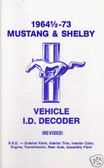 64 65 66 67 68 69 70 71 72 73 MUSTANG/SHELBY DECODER