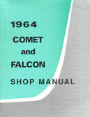 1964 FALCON AND COMET SHOP MANUAL
