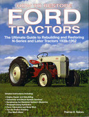 1939-62 FORD TRACTOR RESTORATION GUIDE- 8N 9N 2N