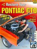 1964 65 66 67 68 69 70 71 72 73 74 PONTIAC GTO RESTORATION MANUAL