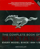 1964 65 66 67 68 69 70 71 95 96 2005 07 08 09 10 11 MUSTANG-THE COMPLETE BOOK