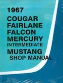 1967 MERCURY/COUGAR/ XR-7 SHOP MANUAL