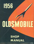 1956 OLDSMOBILE SHOP MANUAL-COVERS ALL MODELS