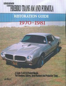 1970 71 72 73 74 75 76 77 78 79 80 81 FIREBIRD/TRANS AM RESTORATION GUIDE