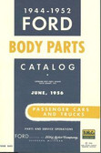 1944 45 46 47 48 49 50 51 52 FORD BODY PARTS LIST-PASSENGER CARS & TRUCKS