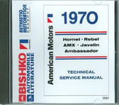 1970 AMC AMX JAVELIN REBEL HORNET AMBASSADOR MANUAL ON CD