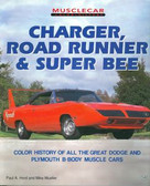 1966 67 68 69 70 71 72 73 74 CHARGER/RT/ ROAD RUNNER/SUPER BEE COLOR HISTORY