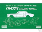 1964 -1965 FORD MUSTANG CHASSIS ASSEMBLY MANUAL