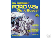 302 351 429 460 -FORD V8 -MAX PERF ON A BUDGET