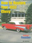 1957 CHEVROLET PASSENGER CAR RESTORATION MANUAL
