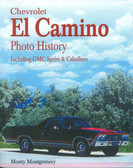 1959 60 61 64 67 68 69 70 71 72 75 80 81 84 86 87 CHEVY EL CAMINO PHOTO HISTORY