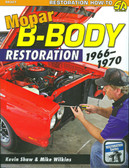 1966 67 68 69 70 CHARGER/ROAD RUNNER/CORONET/SATELLITE B-BODY RESTORATION GUIDE