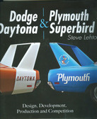 DODGE DAYTONA/PLYMOUTH SUPERBIRD HISTORY DESIGN, DEVELOP, PRODUCTION & COMPETIT