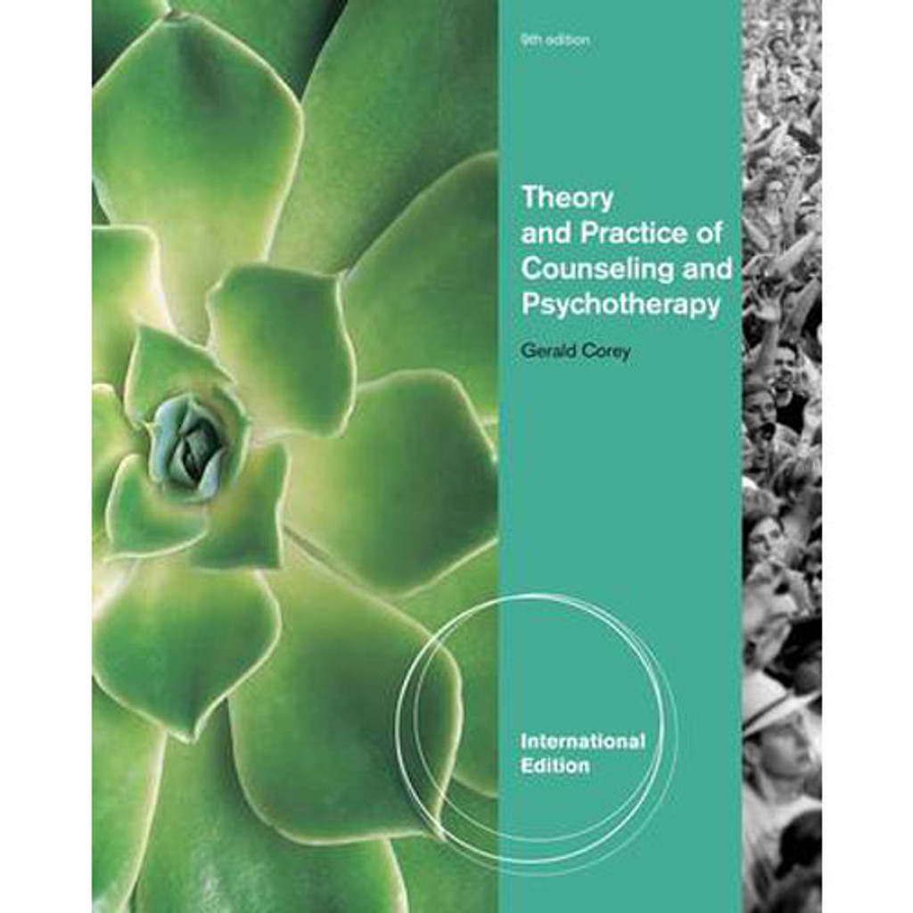 Theory and Practice of Counseling and Psychotherapy (9th Edition) Corey