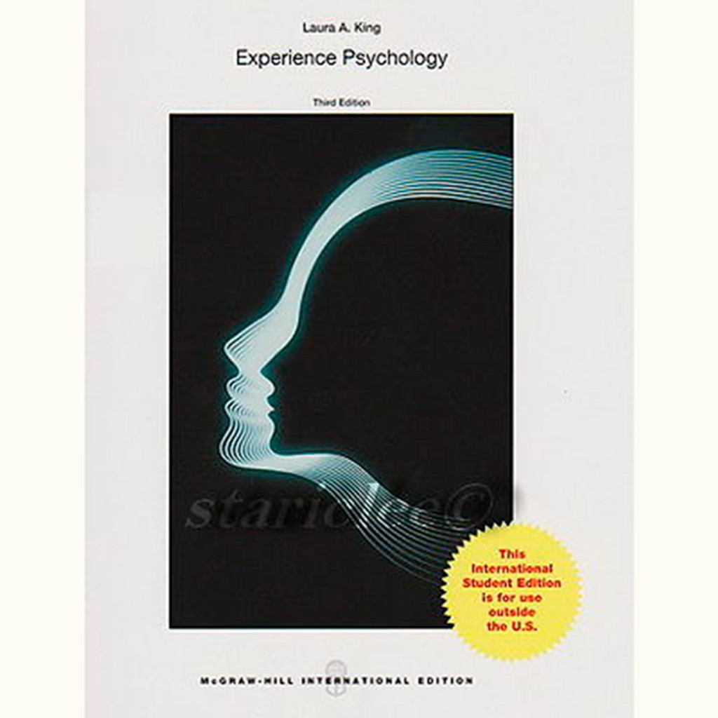 Experience Psychology (3rd Edition) Laura King IE