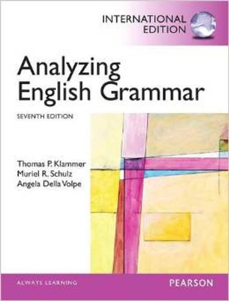 Analyzing English Grammar (7th Edition) Klammer IE