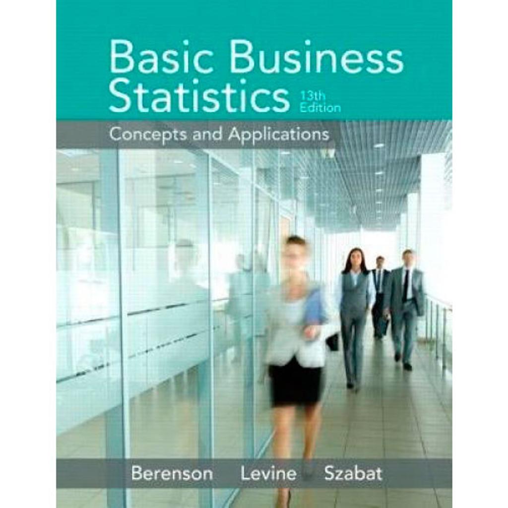 Basic Business Statistics (13th Edition) Berenson