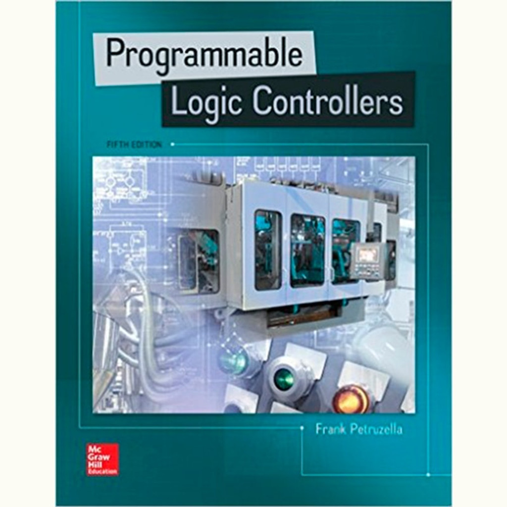 Programmable Logic Controllers (5th Edition) Frank Petruzella