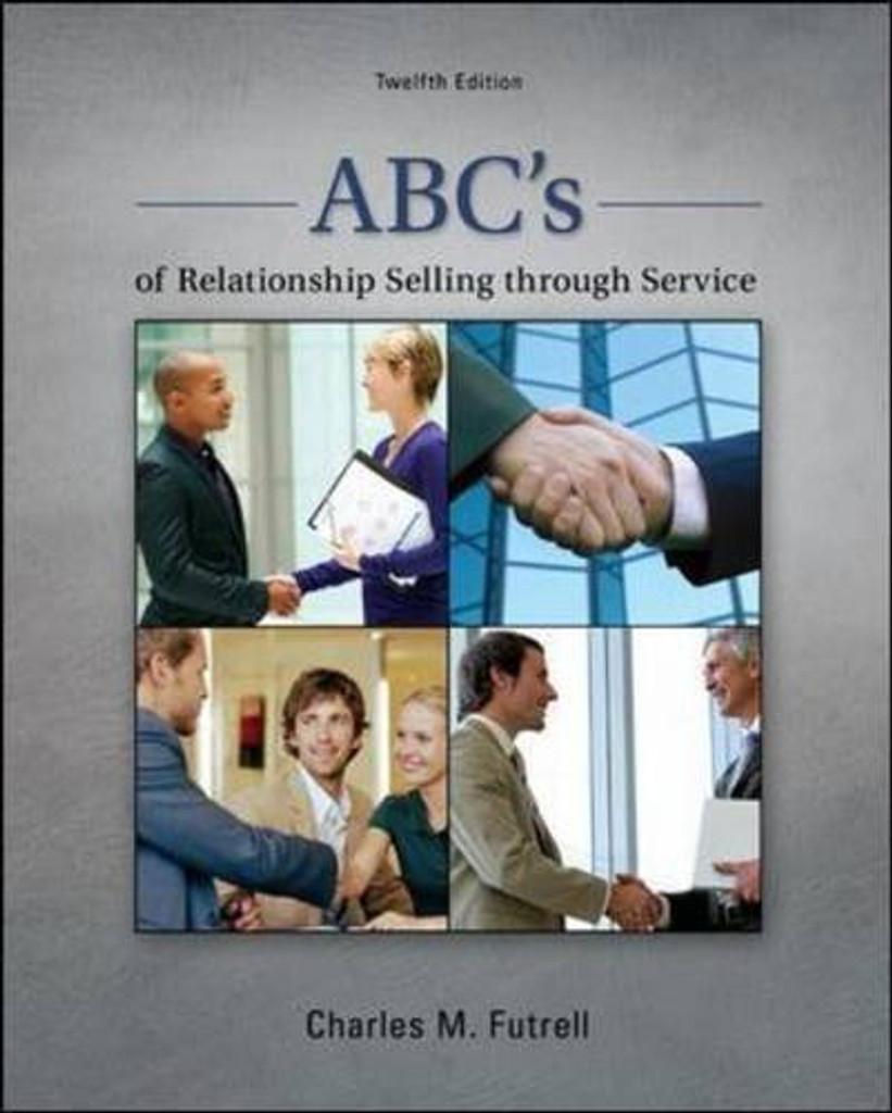 ABC's of Relationship Selling through Service (12th Edition) Futrell