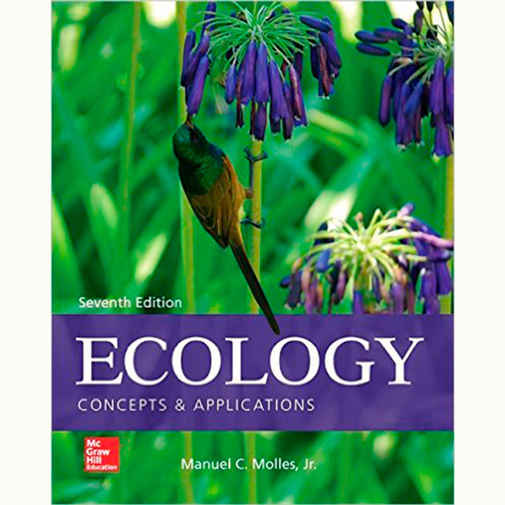 Ecology: Concepts and Applications (7th Edition) Manuel Molles