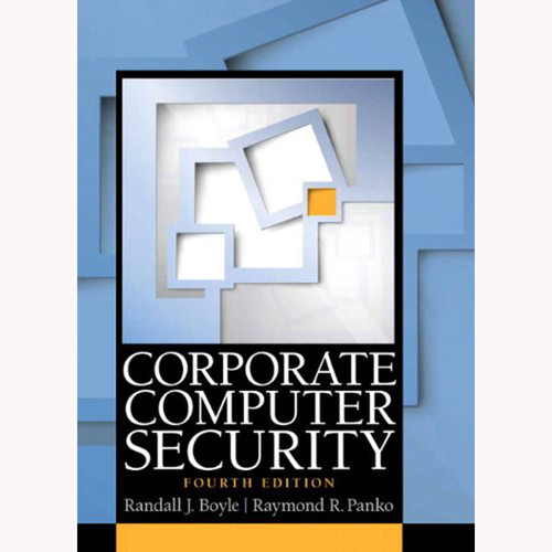 Corporate Computer Security (4th Edition) Boyle