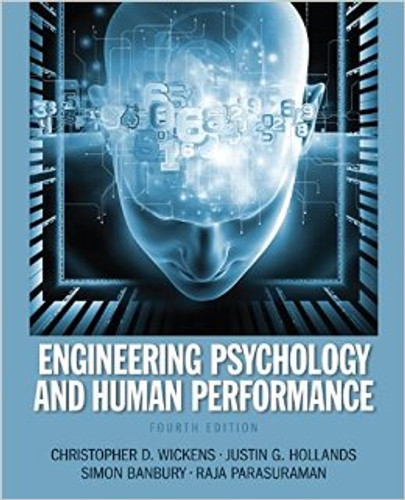 Engineering Psychology and Human Performance (4th Edition) Wickens