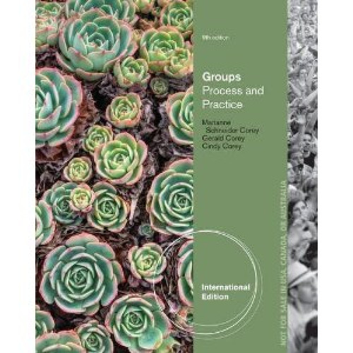 Groups: Process and Practice (9th Edition) Corey IE
