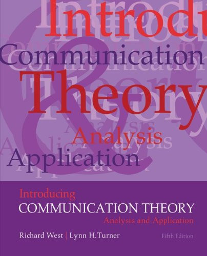 Introducing Communication Theory: Analysis and Application (5th Edition) West